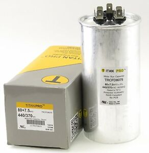 Titan Trcfd8075 Dual Rated Motor Run Capacitor Round Mfd 80 7 5 Volts 440 370