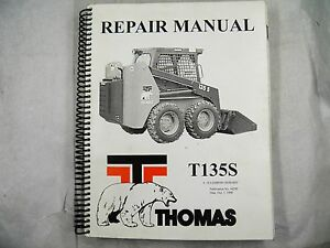 Thomas T135s Series Skid Steer Loader Service Repair Manual T135 S