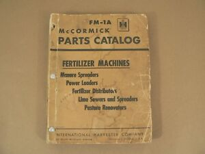 Parts Catalog Mccormick International Harvester Fm 1a Fertilizer Machines 1954