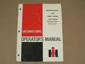 International Harvester Owners Manual 4500 Vibra Shank Cultivator 1979