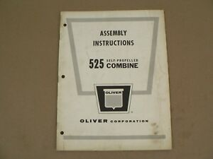 Oliver Tractors 525 Self Propelled Combine Owners operators Manual 1966