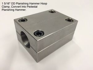 Planishing Hammer Hoop Clamp