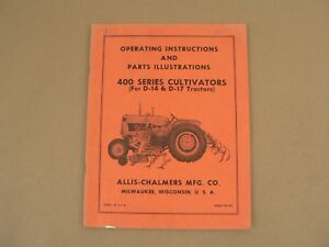 Allis Chalmers 400 Series Cultivators Owners Manual Parts List Catalog Vintage