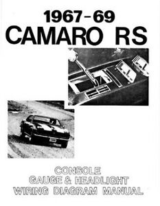 67 68 69 Camaro Rs Headlight Console Gauges Wiring Diagram Manual