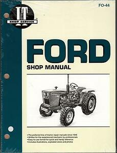 Ford Tractor I t 1100 1110 1200 1210 1300 1310 1500 Service Manual Fo 44 222