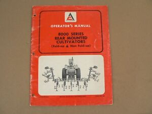 Allis Chalmers 8000 Series Rear Mounted Cultivators Owners Manual Vintage