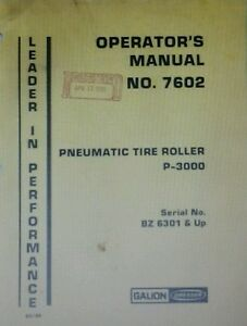 Gallion Dresser P 3000 Pneumatic Tire Roller Operator Manual 70pg Asphalt Road