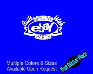 Built With Genuine Ebay Parts Vinyl Decal Funny Car Sticker Rep
