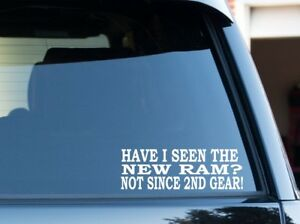 Have I Seen The New Ram Funny Silverado Duramax Ford Powerstroke Decal Sticker