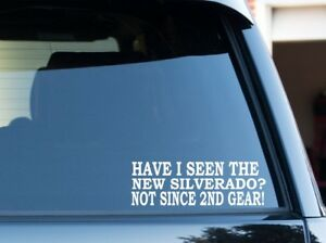 Have I Seen The New Silverado Funny Ford Powerstroke Decal Sticker