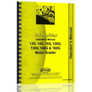 For Caterpillar Grader 14g 96u1 96u4784 Operator s Manual new