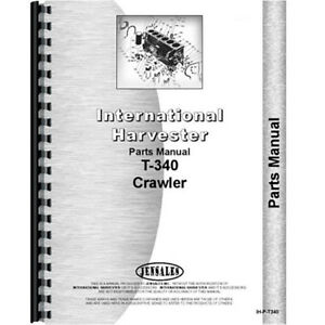 New International Harvester T340 Crawler Parts Manual