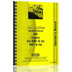 For Caterpillar Tractor 619 89e1 90e1 Operator s Manual new