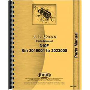 New Case 310f Crawler Parts Manual