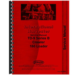 New International Harvester Td9 Loader Chassis Service Manual