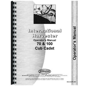 New Tractor Operators Manual For International Harvester Cub Cadet 70 Tractor