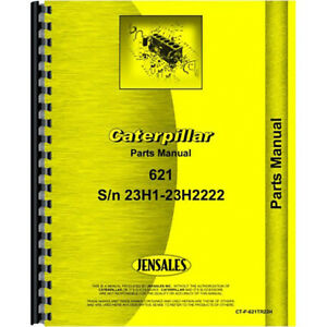 For Caterpillar 621 Tractor Parts Manual new