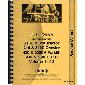 New Case 310 Tractor Loader Backhoe Service Manual with Loader Or Backhoe