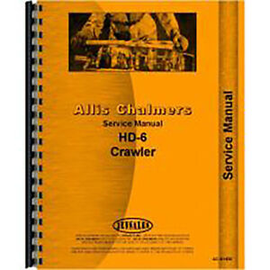 Service Manual For Allis Chalmers Hd6b Crawler sn 0 13322 diesel