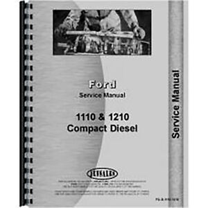 Service Shop Manual For Ford 1110 Compact Tractor