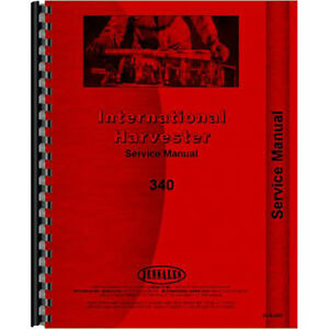 Farmall International Harvester 340 Tractor Service Manual utility
