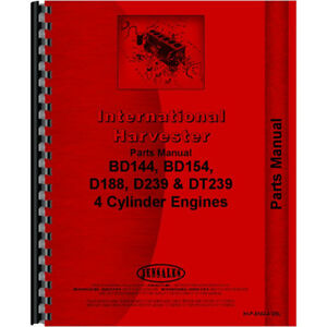 New International Harvester D239 Engine Parts Manual 4 Cyl