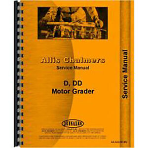 Service Manual For Allis Chalmers D Motor Grader gas chassis Only