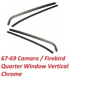 Camaro Quarter Window Vertical Moldings Chrome Coupe Convertible 1967 1969