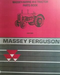 Massey harris 44 6 Tractor Master Parts Manual Book 138pg 6cyl Continental F226