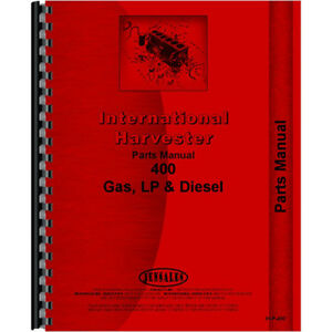 New International Harvester 400 Tractor Parts Manual