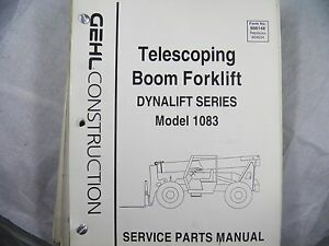 Gehl 1083 Dyna Lift Telescoping Boom Forklift Parts Manual