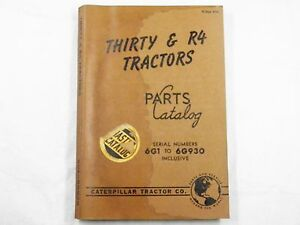 Cat Caterpillar Thirty R4 Tractor Parts Catalog Book 6g1 930