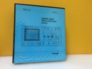 Tektronix 070 6019 00 2465a 2467 Oscilloscopes Service Manual