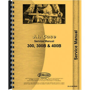 New Case 310 Tractor Service Manual