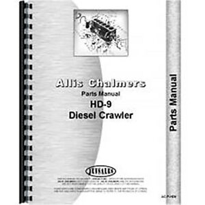 Parts Manual For Allis Chalmers Crawler Model Ts 9 shovel Tractor Section