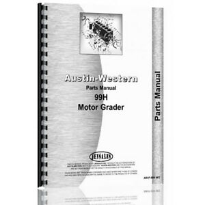 New Austin Western 99h Equipment Parts Manual aw p 99h Mg