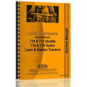 Service Manual For Allis Chalmers 712h Lawn Garden Tractor chassis Only