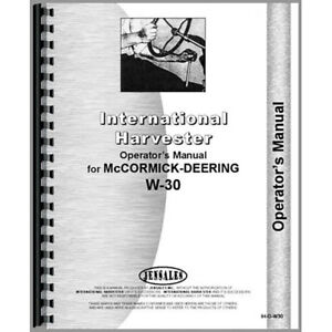 New Mccormick Deering W30 Tractor Operators Manual