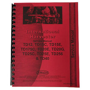 Ih s td12track Service Manual International Ih 175c Td12 Td15c Td15e Td20e Td20g