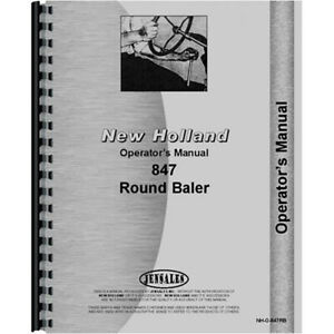 New Holland 847 Round Baler Operators Manual