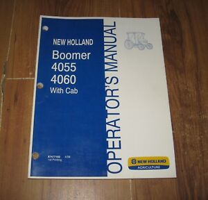 New Holland Boomer 4055 4060 With Cab Tractor Operator s Manual