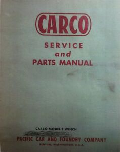 Carco Model E Winch Servce Parts Manual 38pg Caterpillar Cletrac Crawler Rare