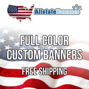 8 X 10 Color Custom Banner High Quality 13oz Vinyl Made In Usa Free Shipping