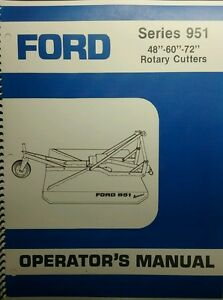Ford 951 3 point Hitch Brush Field Mower Owner Parts Service Manual Tractor