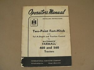 International Mccormick Two Point Fast Hitch Farmall 460 560 Owners Manual 1959