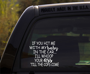 If You Hit Me With My Baby In The Car Funny Baby Inside On Board Sticker Decal