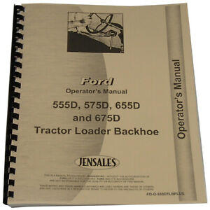 Fo o 555d Operator s Manual For Ford 555d Tractor Loader Backhoe