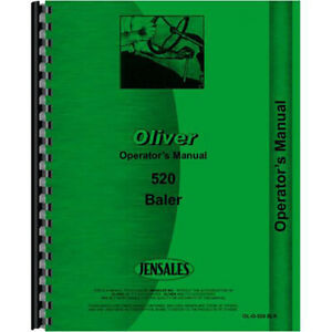 Oliver 520 Baler Operators Manual