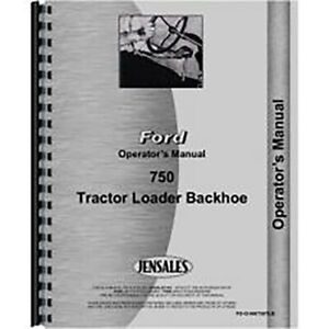 New Ford 750 Tractor Loader Backhoe Operators Manual