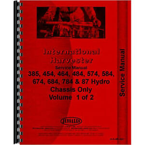 New International Harvester 574 Tractor Chassis Only Service Manual